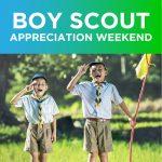 Boy Scout Appreciation Weekend