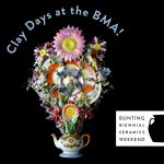 Clay Days at the BMA