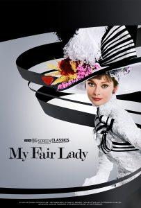 TCM Big Screen Classics Presents - My Fair Lady