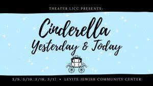 Theater LJCC Presents: Cinderella - Yesterday & Today