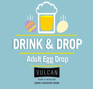 Drink and Drop: Adult Egg Drop