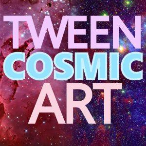 Tween Cosmic Art