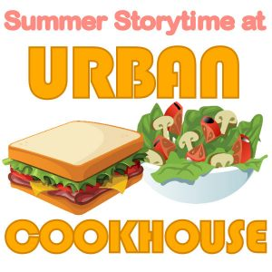 Summer Storytime at Urban Cookhouse
