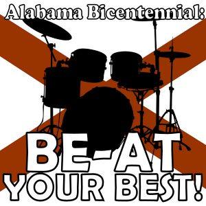 Alabama Bicentennial: BE-AT Your Best