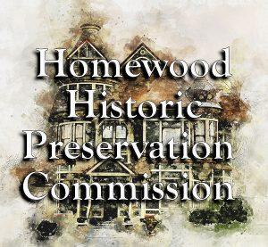 Homewood Historic Preservation Commission Preservation Forum