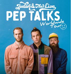 Judah & the Lion: Pep Talks World Wide Tour