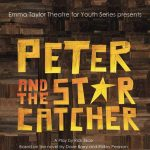 Emma Taylor Theatre for Youth Series presents Peter and the Starcatcher