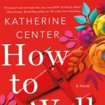 First Thursday Fiction Book Group: How to Walk Away