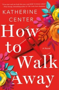 Second Thursday Fiction Book Group: How to Walk Away