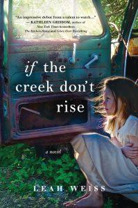Sunday NovelTea: If the Creek Don't Rise