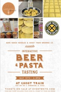 Bare Naked Noodles and Ghost Train Interactive Beer and Pasta Tasting