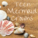 Teen Mermaid Crowns