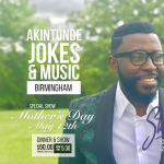 Akintunde Jokes and Music Tour: Mother's Day Show