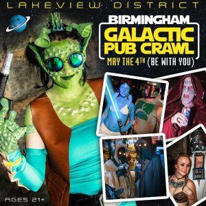 GALACTIC PUB CRAWL (May the 4th –Be With You)