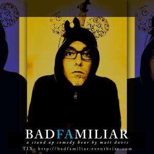Comedian Matt Davis' BadFamiliar at Birmingham Fes...