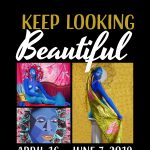 Exhibit – Keep Looking Beautiful