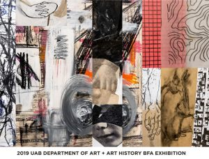 2019 UAB Department of Art and Art History BFA Exh...