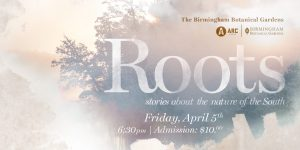 Roots: Stories About the Nature of the South