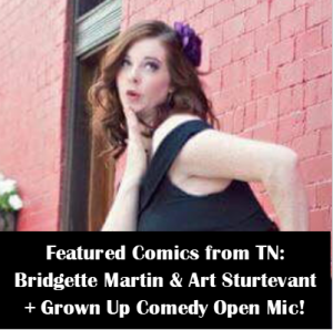 Featured Chattanooga Comics + Grown Up Comedy Open...