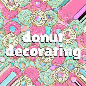 Teen Donut Decorating