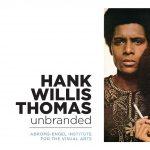 Hank Willis Thomas: unbranded