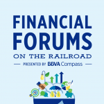 Financial Forums on the Railroad presented by BBVA Compass