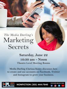 The Media Darling's Marketing Secrets