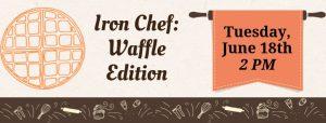 Iron Chef: Waffle Edition