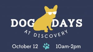 3rd Annual Dog Days at Discovery