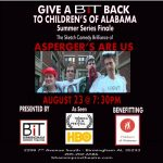 Asperger's Are Us Sketch Comedy - Finale for BIT's Summer of Caring for Children's of Alabama
