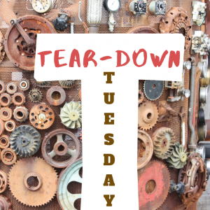 Tear-Down Tuesday