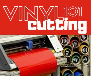 Vinyl Cutting 101