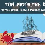 TOM MASON, BLUE BUCCANEER (SPECIAL WEDNESDAY PROGRAM)