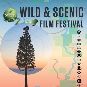 Wild and Scenic Film Festival!