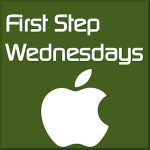First Step Wednesdays - Get the Most Out of Your iPad and iPhone!