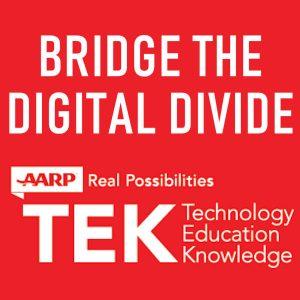 Bridging the Digital Divide with AARP TEK