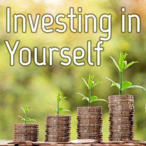 Investing in Yourself Financial Series
