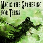 Magic: the Gathering for Teens
