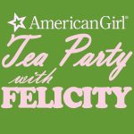 American Girl Tea Party with Felicity