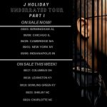 J. Holiday Underrated Tour @ Iron City