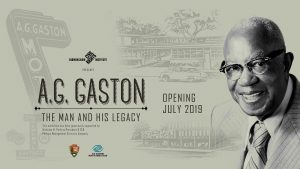 A. G. Gaston: The Man and His Legacy