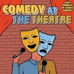 Comedy at The Theatre