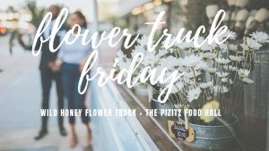 Flower Truck Friday