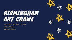 Birmingham Art Crawl: July ed.