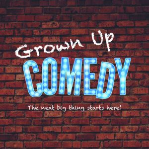 Grown Up Comedy Open Mic @ Barrister's Tavern