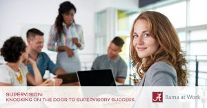 Supervision: Knocking on the Door to Supervisory Success