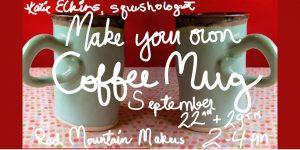 Make Your Own Coffee Mug: Basic Ceramics