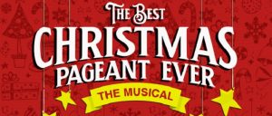 STARS presents: The Best Christmas Pageant Ever - The Musical