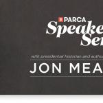 Jon Meacham - PARCA Speaker Series