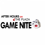 After Hours on the Plaza: Game Nite